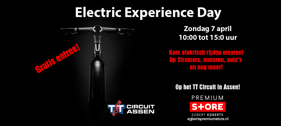 Electric experience tt circuit 7 april Egberts Premium Store Groningen